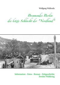 """Brennendes Berlin - die letzte Schlacht der """"Nordland"""" - Librerie.coop"""