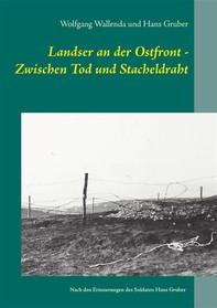 Landser an der Ostfront - Zwischen Tod und Stacheldraht - Librerie.coop