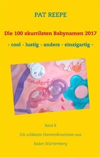 Die 100 skurrilsten Babynamen 2017 - Librerie.coop