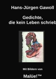 Gedichte, die kein Leben schrieb - Librerie.coop