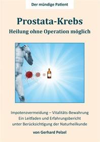 Prostata-Krebs - Heilung ohne Operation möglich - Librerie.coop
