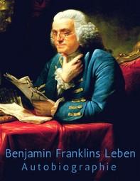 Benjamin Franklins Leben - Librerie.coop
