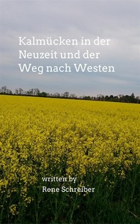 Kalmücken in der Neuzeit und der Weg nach Westen - Librerie.coop
