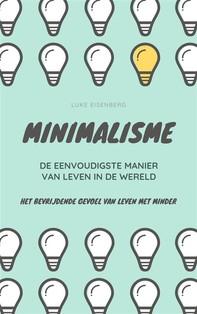 MINIMALISME...De Eenvoudigste Manier Van Leven In De Wereld - Librerie.coop