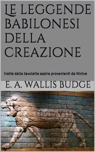 Le leggende babilonesi della Creazione - Librerie.coop