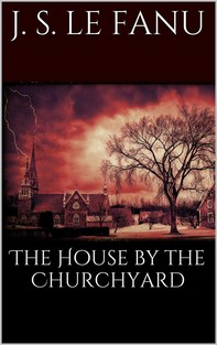 The House by the Churchyard - Librerie.coop