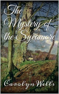 The Mystery of the Sycamore - Librerie.coop