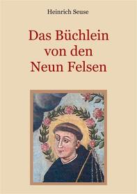 Das Büchlein von den neun Felsen - Ein mystisches Seelenbild der Christenheit - Librerie.coop