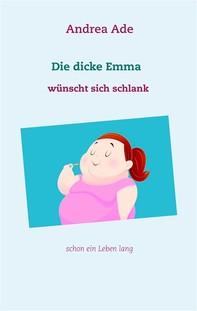 Die dicke Emma wünscht sich schlank - Librerie.coop