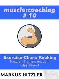 muslce:coaching #10 - Exercise-Chart Rocking - Librerie.coop