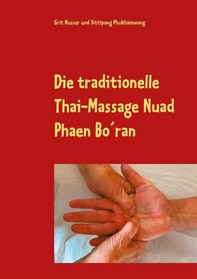 Die traditionelle Thai-Massage Nuad Phaen Bo´ran - Librerie.coop
