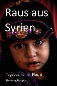 Raus aus Syrien - Librerie.coop