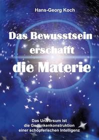 Das Bewusstsein erschafft die Materie - Librerie.coop