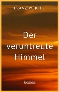 Franz Werfel: Der veruntreute Himmel - Librerie.coop