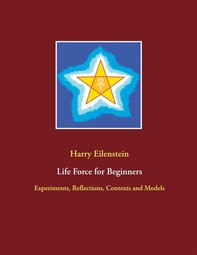 Life Force for Beginners - Librerie.coop