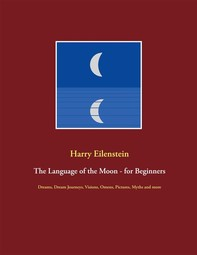 The Language of the Moon - for Beginners - Librerie.coop