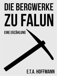 Die Bergwerke zu Falun - Librerie.coop