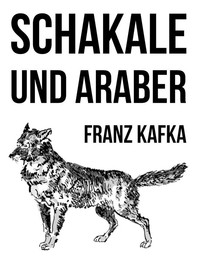 Schakale und Araber - Librerie.coop