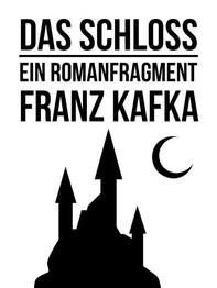 Das Schloss - Librerie.coop
