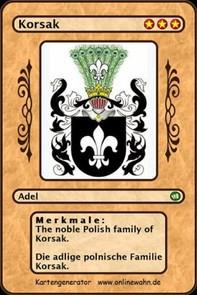 The noble Polish family of Korsak. Die adlige polnische Familie Korsak. - Librerie.coop