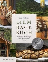 Lutz Geißlers Almbackbuch - Librerie.coop