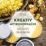 Kreativ mit Bienenwachs - Librerie.coop