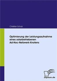 Optimierung der Leistungsaufnahme eines solarbetriebenen Ad-Hoc-Netzwerk-Knotens - Librerie.coop