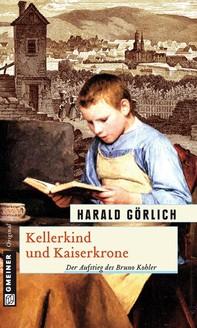 Kellerkind und Kaiserkrone - Librerie.coop