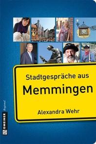 Stadtgespräche aus Memmingen - Librerie.coop
