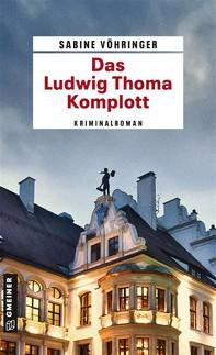 Das Ludwig Thoma Komplott - Librerie.coop