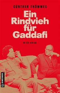 Ein Rindvieh für Gaddafi - Librerie.coop