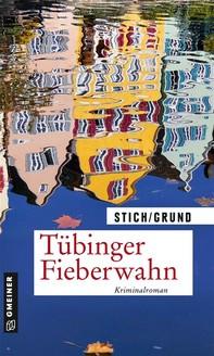 Tübinger Fieberwahn - Librerie.coop