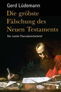 Die gröbste Fälschung des Neuen Testaments - Librerie.coop