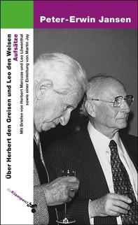 Über Herbert den Greisen und Leo den Weisen - Librerie.coop
