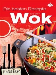 Die besten Rezepte aus dem Wok - Librerie.coop