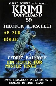 Krimi Doppelband 89 - Zwei klassische Privatdetektivromane in einem Band - Librerie.coop