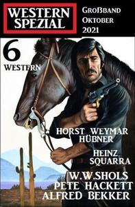 Western Spezial Großband Oktober 2021 – 6 Western - Librerie.coop