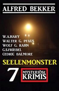 Seelenmonster: 7 Mysteriöse Krimis - Librerie.coop