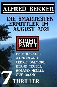 Die smartesten Ermittler im August 2021: Krimi Paket 7 Thriller - Librerie.coop