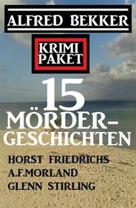 Krimi Paket 15 Mördergeschichten - Librerie.coop