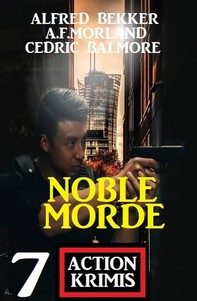 Noble Morde: 7 Action Krimis - Librerie.coop