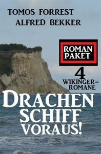 Drachenschiff voraus! 4 Wikinger-Romane - Librerie.coop