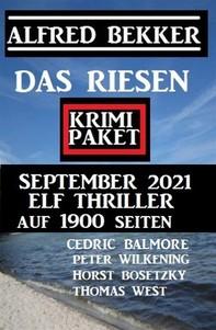 Das Riesen Krimi Paket September 2021: Elf Thriller auf 1900 Seiten - Librerie.coop