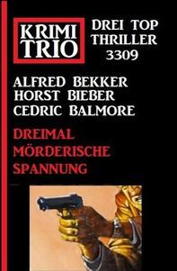 Krimi Trio 3309 – Dreimal mörderische Spannung - Librerie.coop