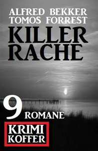 Killerrache: Krimi Koffer 9 Romane - Librerie.coop