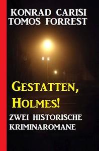 Gestatten, Holmes! Zwei historische Kriminalromane - Librerie.coop