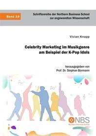 Celebrity Marketing im Musikgenre am Beispiel der K-Pop Idols - Librerie.coop
