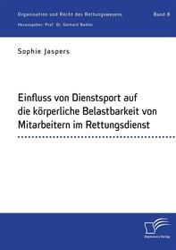 Einfluss von Dienstsport auf die körperliche Belastbarkeit von Mitarbeitern im Rettungsdienst - Librerie.coop