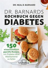 Dr. Barnards Kochbuch gegen Diabetes - Librerie.coop