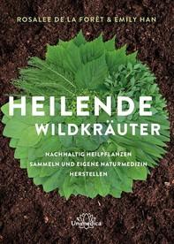 Heilende Wildkräuter - Librerie.coop